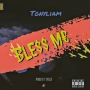 bless ME by tonyliam