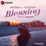 Blessing by Mr Raw ft. Flavour (Prod. by Masterkraft)
