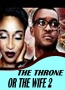 THE THRONE OR THE WIFE 2