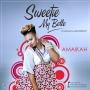 Sweetie My Belle Amaikah (Prod. By Masterkraft)