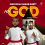 Na God by Ruffcoin x Duncan Mighty