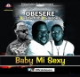 Obesere Ft. Oritse Femi & Glorious