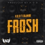 Frosh by H.O.D Ft. Olamide