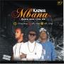 Mbana by K Kings ft Blackgeez x Cool Joe