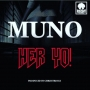 Her Yo by Muno