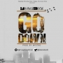 Go down by Yungdice