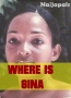 WHERE IS GINA  2