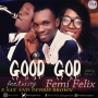Femi Felix ft. Esax and Debbie Brown