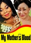 My Mother's Blood