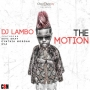 The Motion DJ Lambo ft. Seyi Shay, Cynthia Morgan & Eva Alordiah