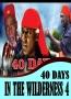 40 DAYS IN THE WILDERNESS 4