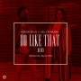 Do Like That (Remix) by Korede Bello ft. Kelly Rowland