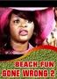 BEACH FUN GONE WRONG 2