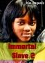 Immortal Slave 2