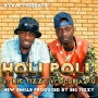 HOLI POLI by BIG TIZZY