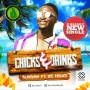 Drinks & Chicks Blackah ft. Ice Prince