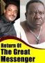 RETURN of GREAT MESSENGER