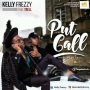 Put Call by Kelly Frezzy ft Trell ( prod by Trell )