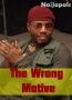 The Wrong Motive