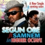 Segun Obe ft Samnem