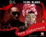 DiL Ft. Yemi Alade