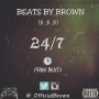 24/7 THE FREE BEAT by BROWN