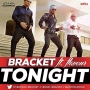 Tonight by Bracket ft. Flavor