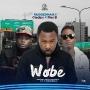 Wobe by Ruggedman ft Oladips & Flex B