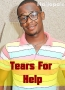Tears For Help