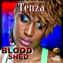 BLOOD SHED by TENZA DI BOSS LADY