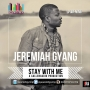Stay With Me Jeremiah Gyang