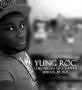 Yung Roc ft. Yucee Jay , Still Bill