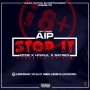 STOP IT ft EIzzy, Hisoul and Rayrex by AI-PRINCE