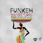 Funkeh Wande Coal (prod. Killertunes)
