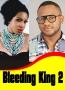 Bleeding King 2