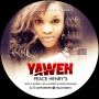 YAWEH by PEACE HENRY'S