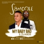 My Baby Bad Samcole ft. Olamide