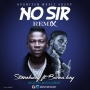 No Sir (Remix) by Stonebwoy Ft. Burna Boy
