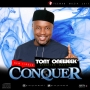 Conquer by Tony Oneweek