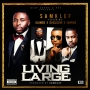Living Large Samklef ft Olamide, DJ Xclusive, Shaydee