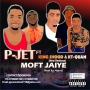 P jet ft king shood &KT-Quan