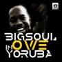 Owe Yoruba by Big Soul