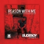 Reason With Me Rudeboy