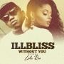 iLLbliss ft. Lola Rae