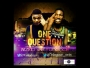 ONE QUESTION by WiZKID FT YUNGACE