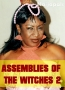 ASSEMBLIES OF THE WITCHES 2