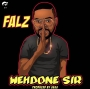 Wehdone Sir by Falz