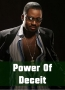 Power Of Deceit
