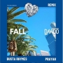 Fall (Remix) Davido ft Busta Rhymes & Prayah