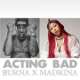 Acting Bad by Burna Boy x Cynthia Morgan